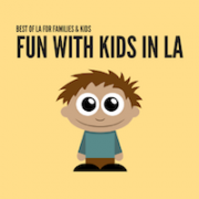 Fun with Kids in LA