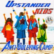 Upstander Kids Anti-Bullying Camp